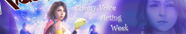 CheesyVoiceActingWeek