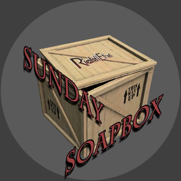 Sunday Soapbox « Riddlethos